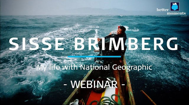 Better Moments webinar about her life with National Geographic by Sisse Brimberg