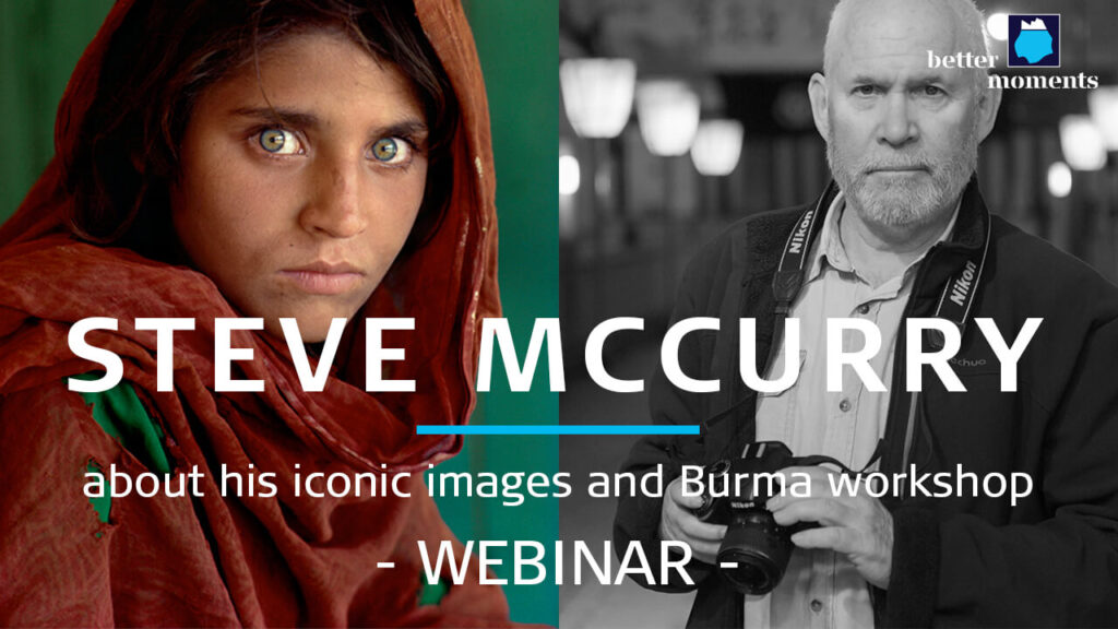 Better Moments webinar about Burma and Steve McCurry's iconic photographs