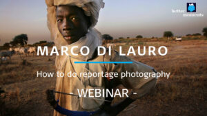 Webinar about Reportage Photography with Marco die Lauro