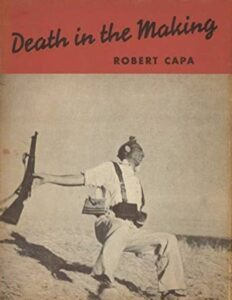 """Robert Capa """"death in the making"""" falling soldier"""